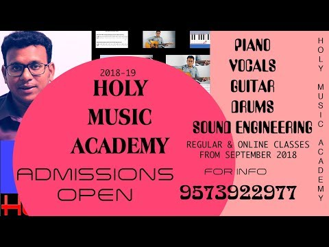 Holy Music Academy Admissions open   Learning Music & Audio engineering-2018-2019