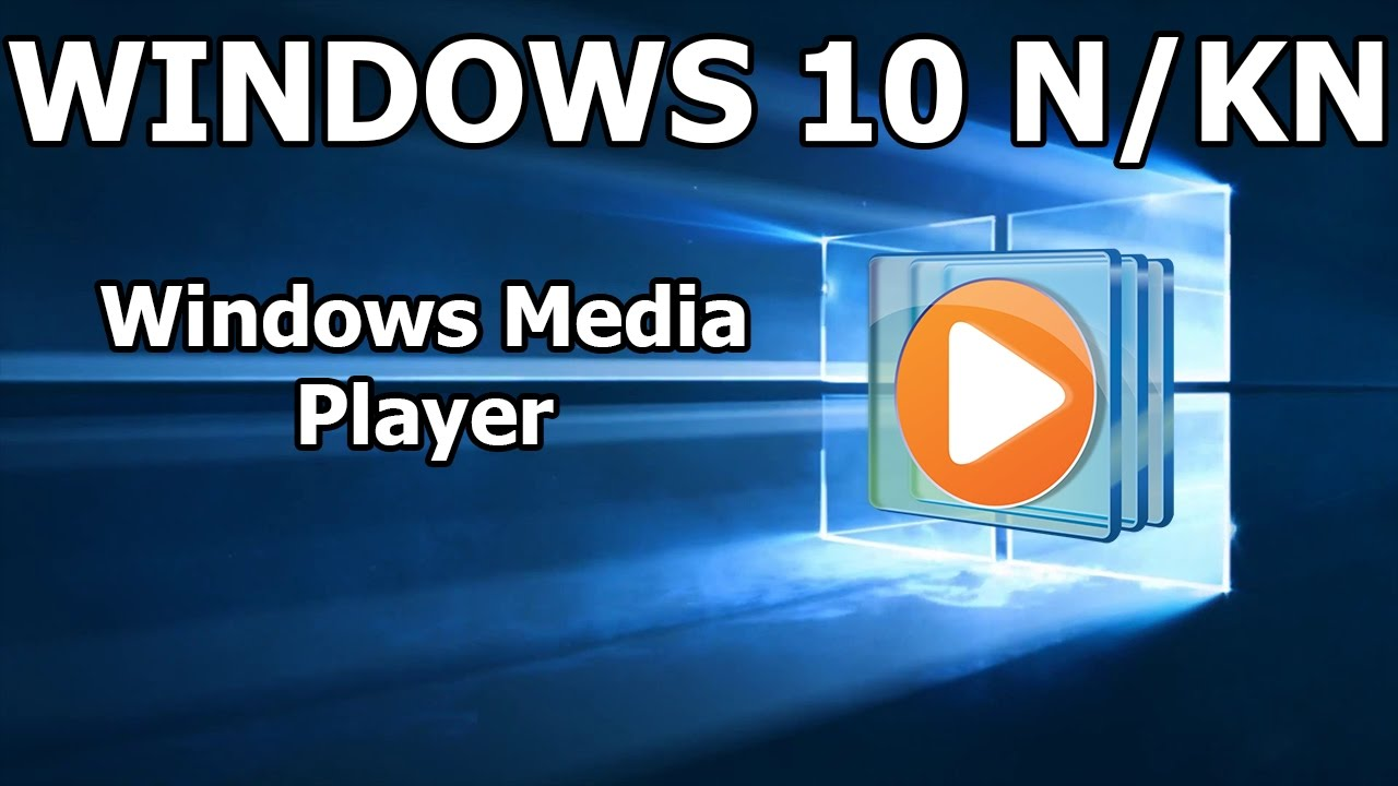 Windows pro n media feature pack | Media Feature Pack for