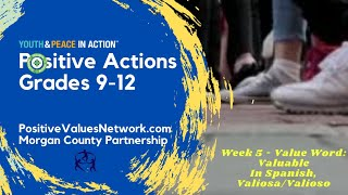💚 Positive Actions🍎 High School, Wk5Ep3S2YPA🍎VALUABLE💡VALIOSA/O🥰PositiveValuesNetwork.com