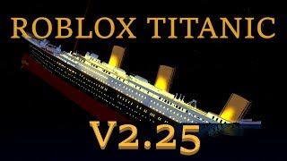 Roblox Titanic 2.25 Trailer [OFFICIAL]