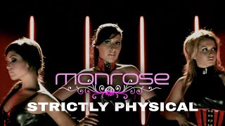Monrose - Strictly Physical (Official Video)