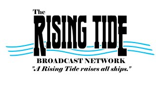 WILLOW'S PILLOW TALK: Rising Tide Broadcasting Network