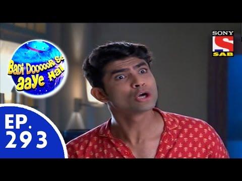 Badi Door Se Aaye Hain - बड़ी दूर से आये है - Episode 293 - 23rd July, 2015