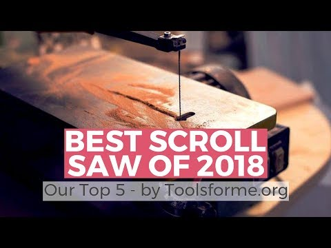 Best Scroll Saw 2018 - Top 5 Best Scroll Saws Review