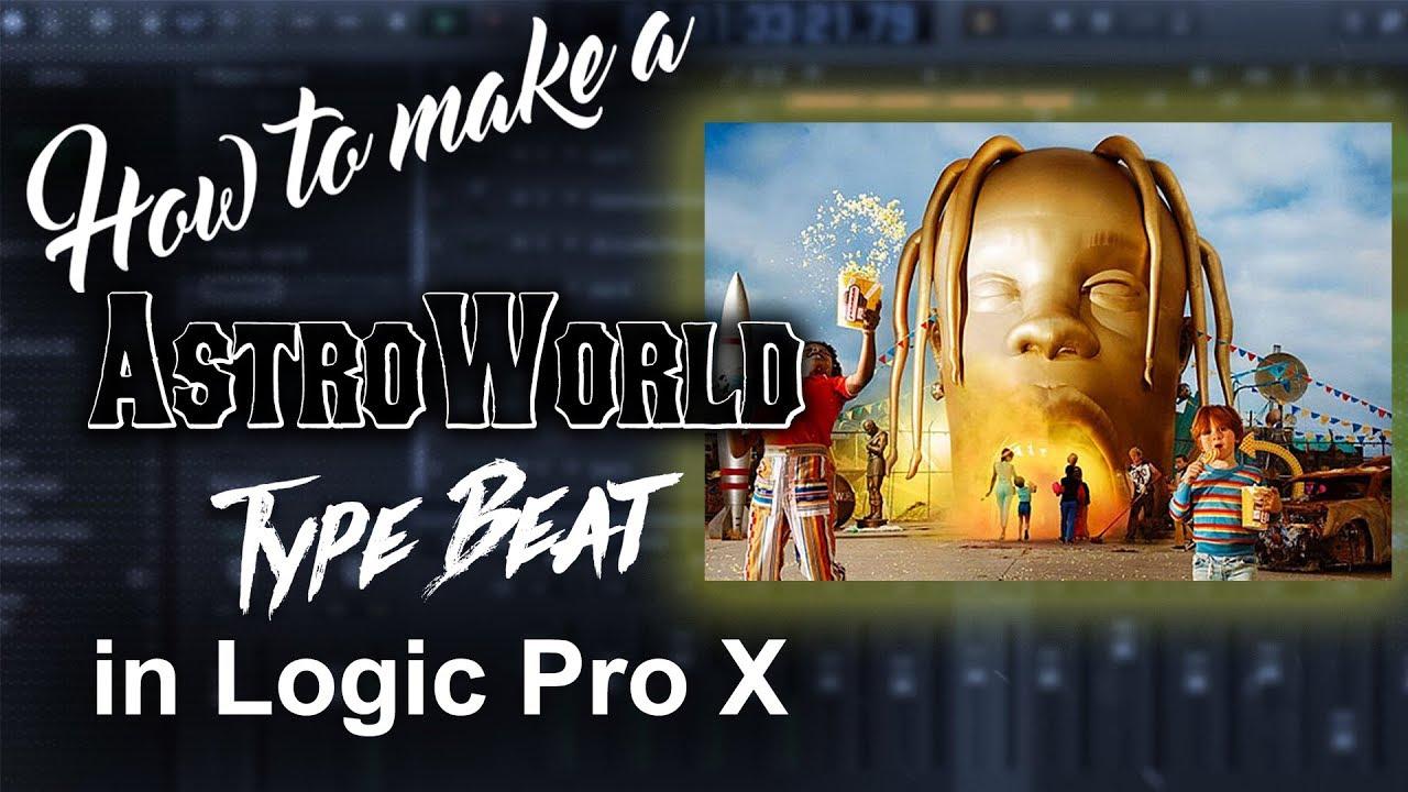 ☄️🌠 How to make a Astroworld/Travis Scott type beat in Logic Pro X |  Beatmaker Tutorials
