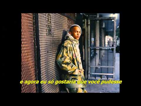 T.I. - I Still Luv You [Legendado]