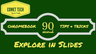 90 Second Chromebook Tips & Tricks - Explore in Slides