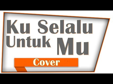 Ada Band - Ku Selalu Untukmu (Cover) Edi Kusmiransyah