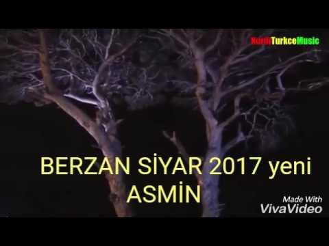 BERZAN SİYAR. 2017 EROL BERXWEDAN SARKİSİ ASMİN