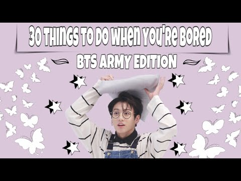 Bts Army T Shirt Roblox 30 Things To Do When You Re Bored Bts Army Edition 2020 Youtube