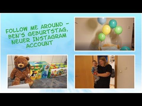 follow-me-around---ben's-geburtstag,-neuer-instagram-account