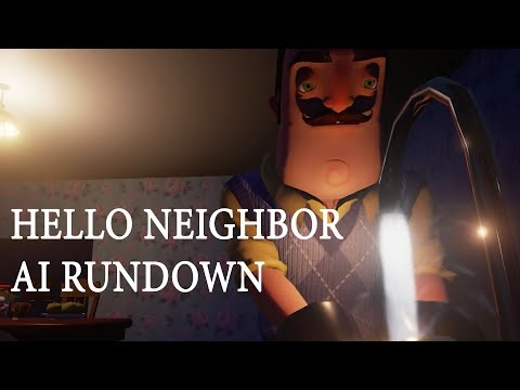 Hello Neighbor: AI Rundown