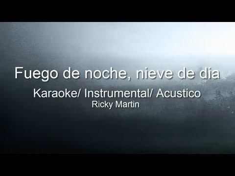 Fuego de noche, nieve de dia (Acustica)| Karaoke/ Instrumental | Ricky Martin