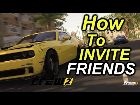 CREW 2- HOW TO INVITE FRIENDS IN CREW 2 (PS4, XBOX, PC) FULL GAME RELEASE!!