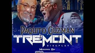 Paquito Guzman Tremont Discplay Vdj CoCo Mix