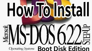 How to Install MS-DOS 6.22 with Boot Disk Video
