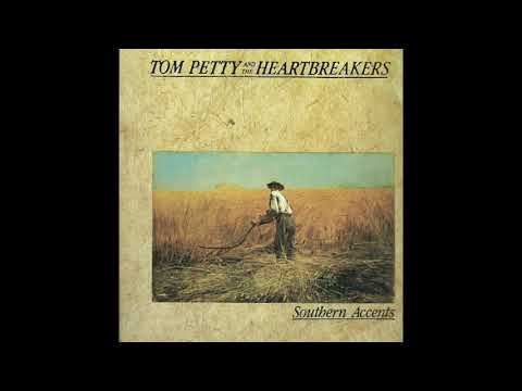 Tom Petty & The Heartbreakers  - Spike - Southern Accents (Album HQ)