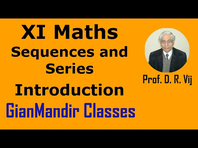 XI Maths | Sequences and Series | Introduction by Divya Ma'am