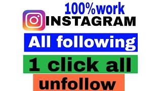 Instagram par ek sath sab ko unfollow Kaise kre  2018 by RAJASTHAN TECHNICAL GURUJI