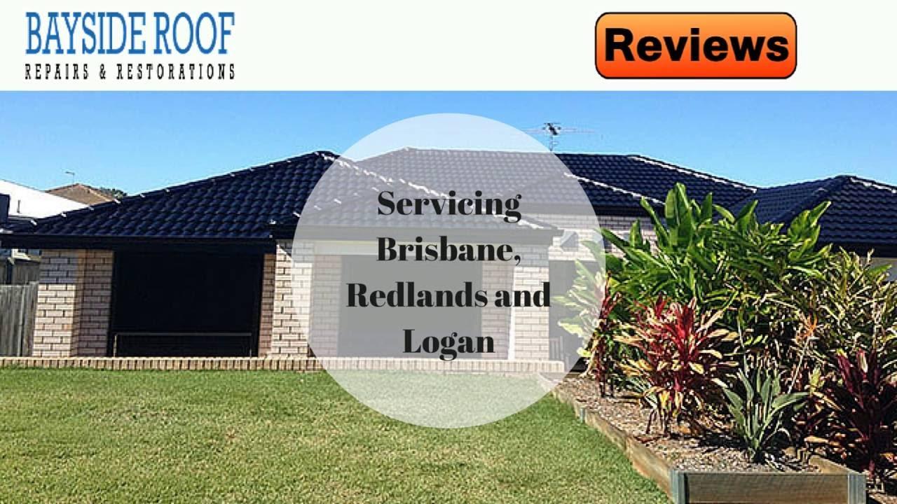 Bayside Roof Repairs Amp Restoration Reviews Brisbane