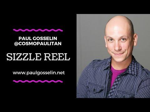 Sizzle Reel: Paul Gosselin