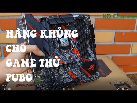 TRÊN TAY  ASUS ROG STRIX B360 G GAMING CHO GAME THỦ PUBG