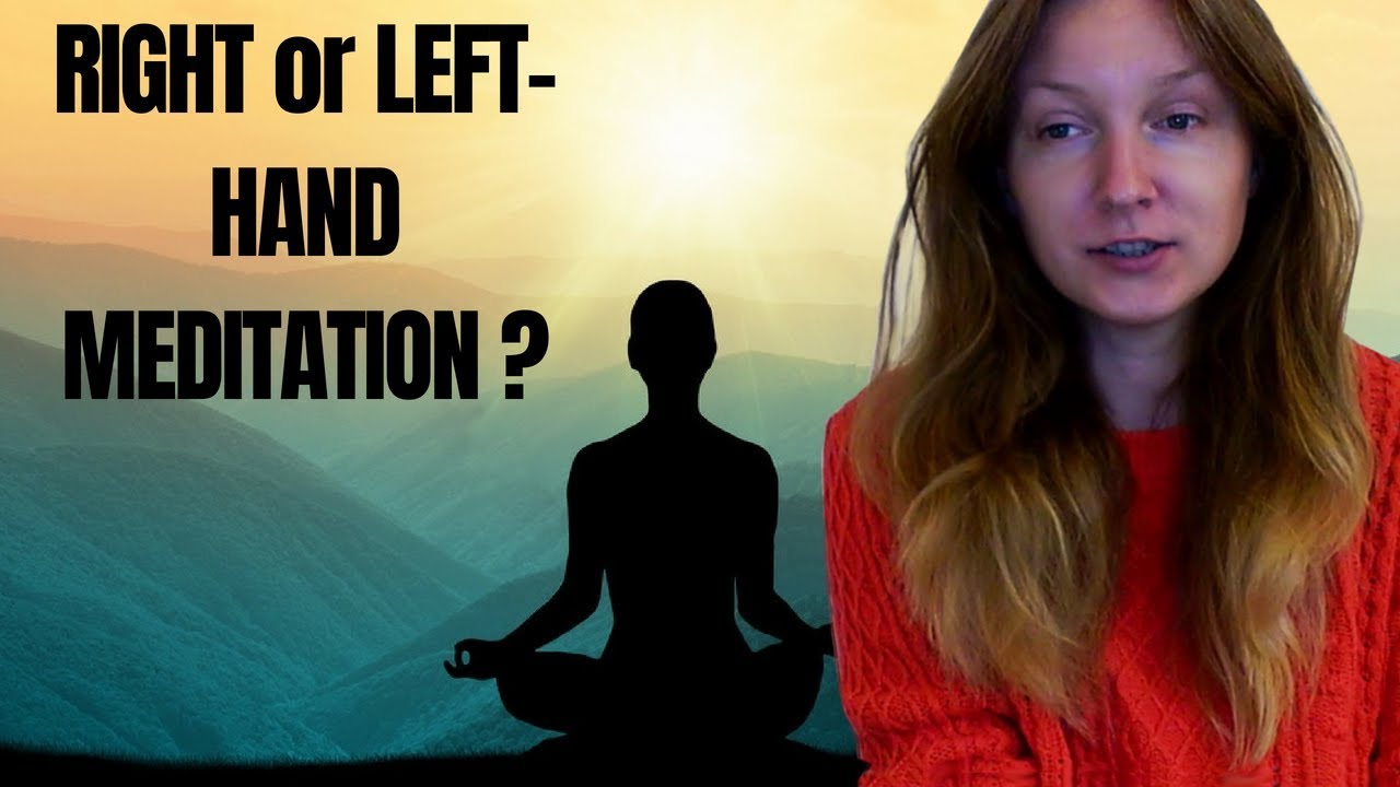 Difference Between Left and Right Hand Meditation Paths - Simona Rich