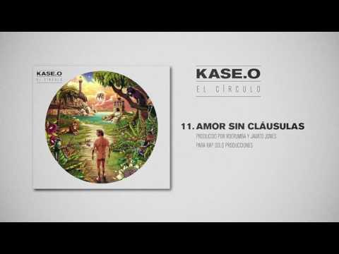 KASE.O - 11. AMOR SIN CLÁUSULAS Prod  JAVATO JONES y RDERUMBA para Rap Solo Producciones