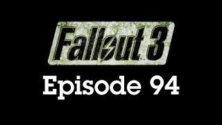 Fallout 3 Episode 94 - Through the Swamp