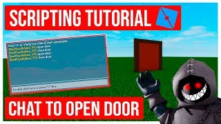 Roblox Scripting Tutorial How to Script a Chat to Open Door (Roblox Studio)