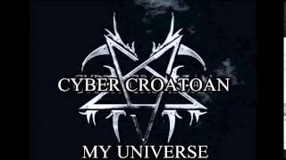 CYBER CROATOAN - My Universe