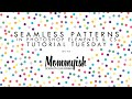 Tutorial Tuesday - Seamless Patterns in Photoshop & PSE