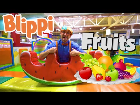 Learning Fruits With Blippi At The Indoor Playground | Healthy Eating Videos For Kids