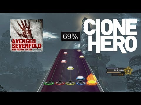 Clone Hero Custom: Avenged Sevenfold - Not ready to Die