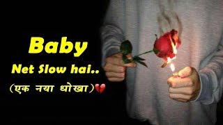 Baby Net Slow hai || New Sad Status 2020 | New Whatsapp Status 2020 Sad Shayari Rahul Aashiqui Wala