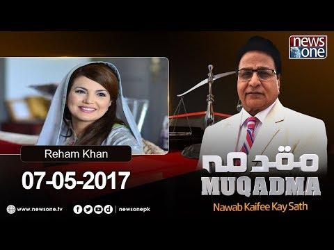 Muqadma  07-May-  Reham Khan  Nawab Kaifee