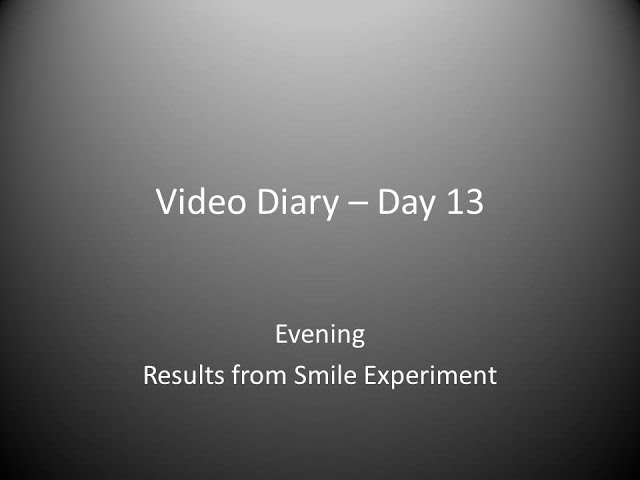 Day 13 Evening : Results from Smile Experiment