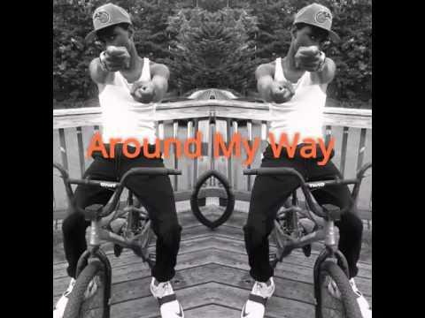 Doeg - Around My Way
