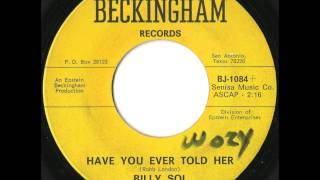 Billy Sol - Have You Ever Told Her - Great Texas Doo Wop Ballad