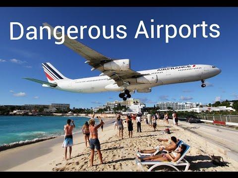 top 10 des aéroports les plus dangereux du monde