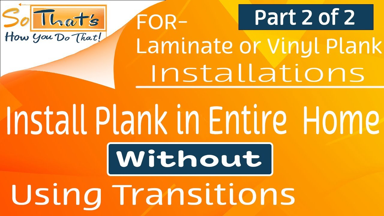 Installing Planks Into Multiple Rooms Laminate And Vinyl Plank