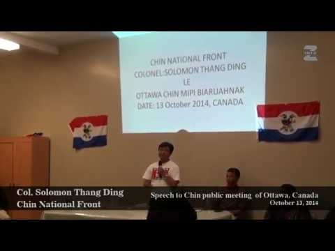 Col. Solomon Thang Ding speech to Chin public Ottawa Oct13, 2014