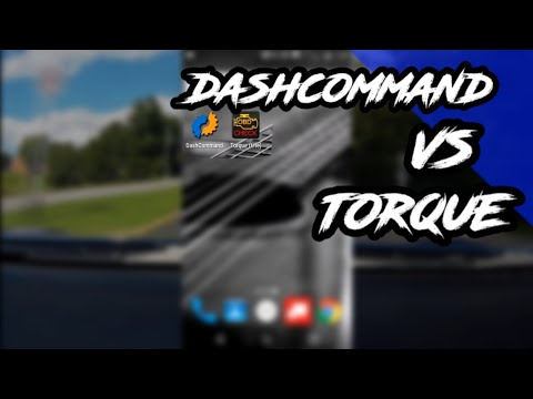 Torque Vs DashCommand: Overview and thoughts