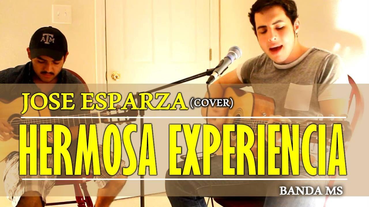 Hermosa Experiencia - Banda MS - José Esparza & Jesús Orocio (Cover)