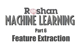 Feature Extraction - Machine Learning #6