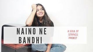 Naino Ne Bandhi | Gold | Female Version | Urvashi Kiran Sharma