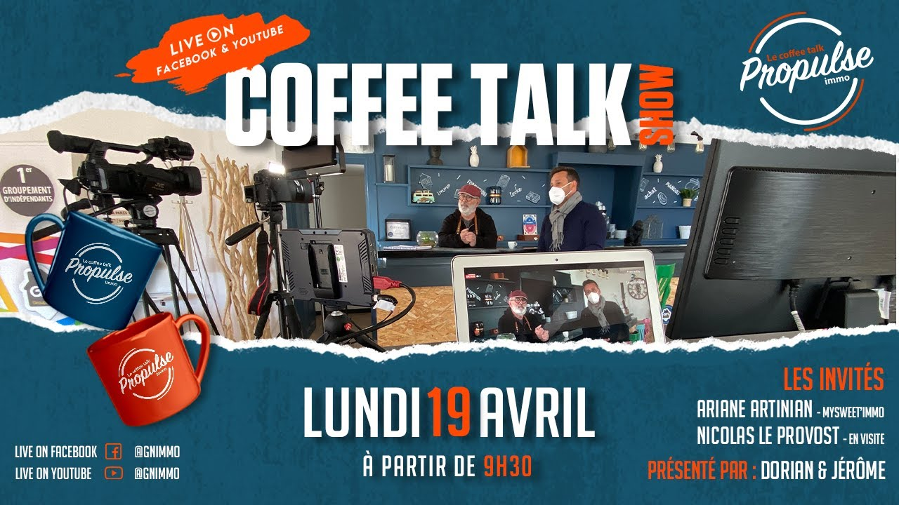 Coffee Talk ☕🎙 Propulse immo #1