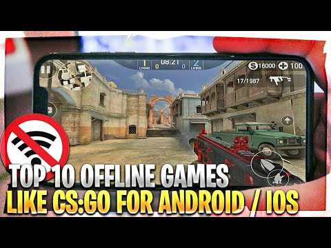 Top 10 Best Offline Games Like CS:GO For Android & IOS 2018