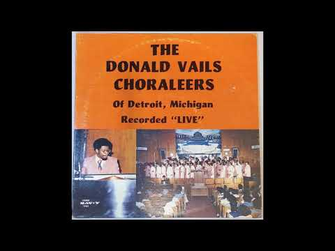 In Deep Water (Recorded Live In Detroit, Mich.) - Donald Vails Choraleers [1976 Gospel]