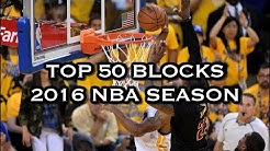 Top 50 Blocks: 2016 NBA Season